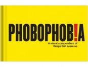 78% off Knock Knock Phobophobia: Visual Compendium of ... Scare Us